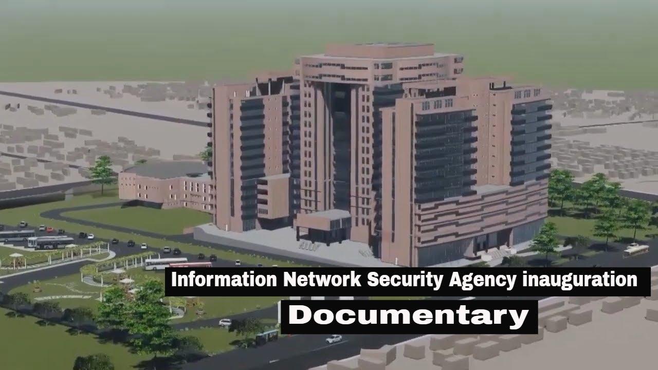 Download Ethiopia : INSA Building inauguration Documentary   የኢንፎርሚሽን መረብ ደህንነት ኤጀንሲ ህንፃ