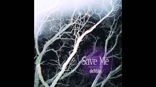 deMilo: Save Me (Single)