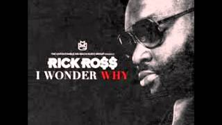 Rick Ross I wonder why slowed