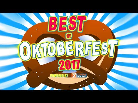 Oktoberfest Party Mix 2017 | Wiesn Mix | Wasen Mix | Volksfest | Biergarten | Musik Mix