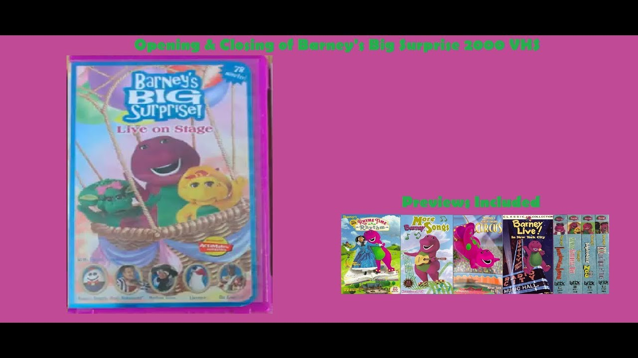Barney S Big Surprise 2000 Vhs Opening Amp Closing Youtube
