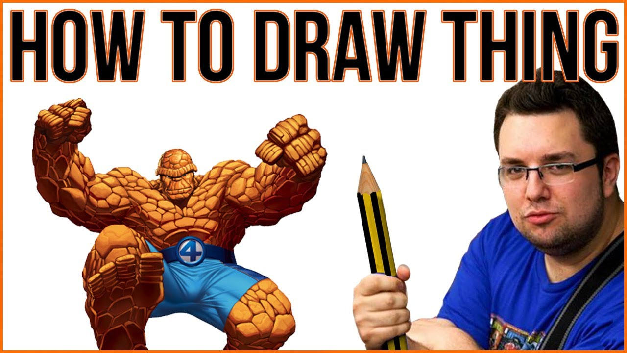 How To Draw Thing (Fantastic Four) - YouTube