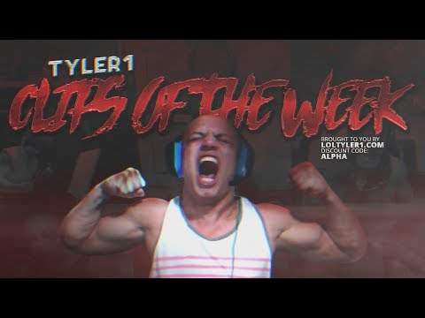 TYLER1 | CLIPS OF THE WEEK #1