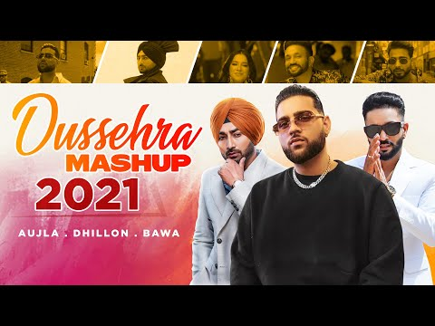 Dussehra Mashup 2021   Karan Aujla   Dilpreet Dhillon  Ranjit Bawa   Latest Punjabi Songs 2021