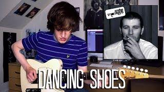 Dancing Shoes - Arctic Monkeys Cover