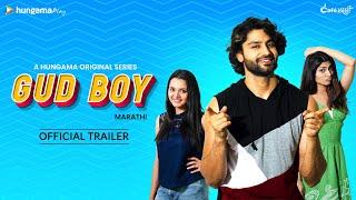 Hungama Originals Gud Boy | Official Marathi Trailer | Rishi Saxena, Khushboo Tawde, Reena Aggarwal