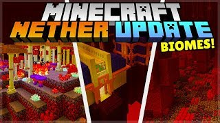 Minecraft Nether Update 1.16 - NETHER Biomes Inspired By Community Mods?!?