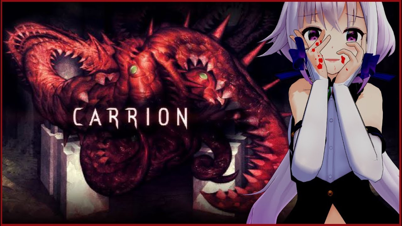 【CARRION】 喰  ら  え 【アクションホラー】