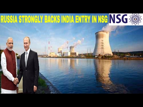 Russia strongly backs Indian entry to Nuclear Suppliers Group