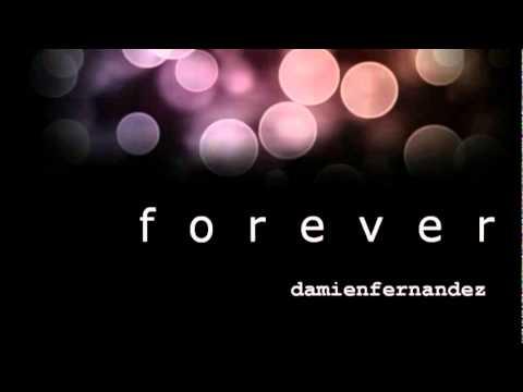 Damien Fernandez - Forever