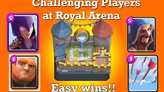 Clash Royale: Royal arena gameplay! How to beat players at Royal Arena