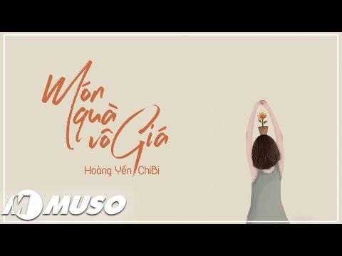 Món Quà Vô Giá - Hoàng Yến Chibi [ MV - Lyric ]