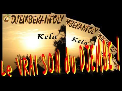 DJEMBEKANFOLY Kela Album complet