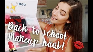 ULTIMATE BACK TO SCHOOL MAKEUP HAUL