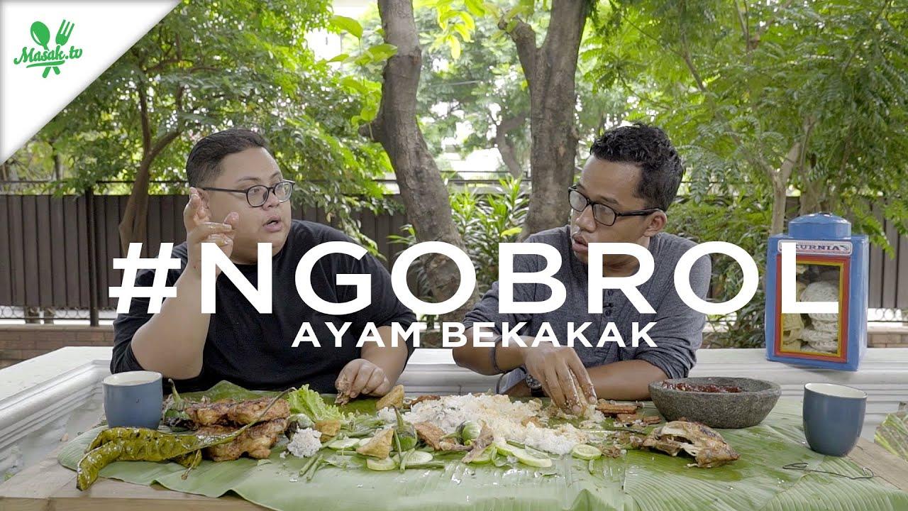 #NGOBROLin Resep Ayam Bekakak : Dari Persembahan Hingga Kawinan