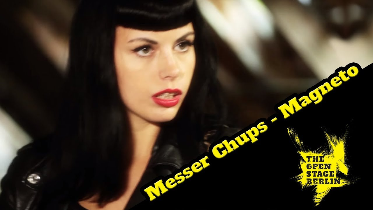 messer-chups-magneto-the-open-stage-berlin-the-open-stage