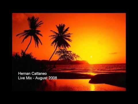 Hernan Cattaneo - Live Mix - August 2008