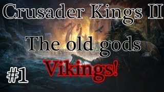 Crusader Kings II: The Old gods - Norwegian vikings episode 1