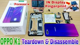OPPO K1 Teardown & Disassemble | Remove Display FingerPrint | Replace Parts Oppo K1 | Remove Battery