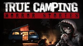 3 TRUE Camping Horror Stories | Summer Camp Creep | Stalker In The Woods | Reddit Horror Stories