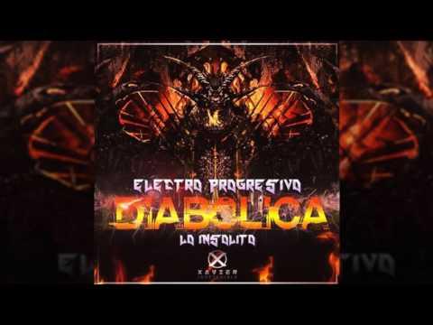 Electro Vol 4 Diabolica Lo Insólito Dj - Xavier El Indetenible Diseñador Gráfico Eulice Mix