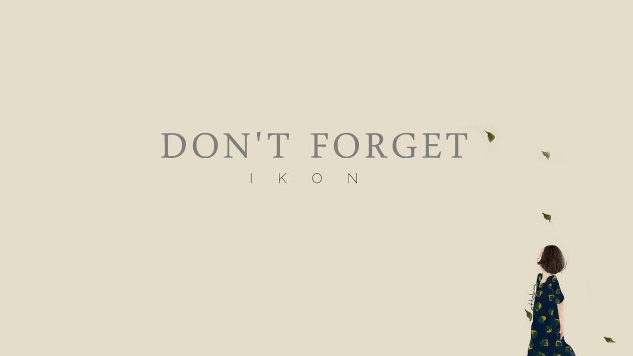 IKON - 'DON'T FORGET' [EASY LYRICS]
