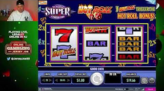 Super Times Pay Hot Roll slots with BONUS LIVE [Online Gambling with Jersey Joe # 6]