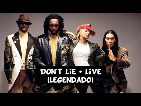 The Black Eyed Peas - Don't Lie (Live) [Legendado]