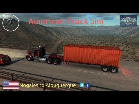 American Truck Simulator | Nogales to Albuquerque