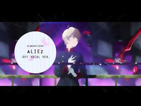 【Off Vocal / Karaoke】aLIEz + MP3 DL【Aldnoah.Zero】