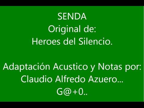 Senda Heroes Del Silencio Cover Con Notas Y Letra By Gato Youtube
