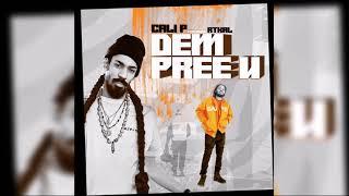 Cali P - Dem Pree U