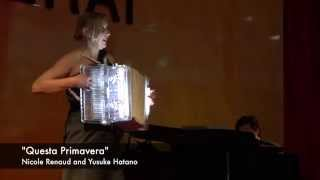 """""""Questa Primavera"""" Piano & Accordion - Nicole Renaud & Yusuke Hatano"""