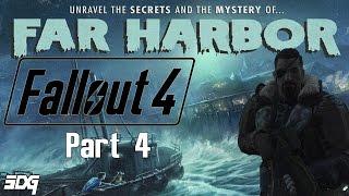 Fallout 4 Far Harbor Gameplay - Part 4 - Through the Fog
