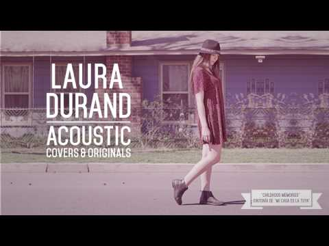 LAURA DURAND - Childhood Memories (Lyric Video)