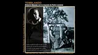 TEMBLANDO - vals criollo - Roberto Malestar con la orquesta Pedro Laurenz