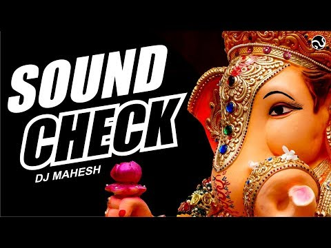 SUKHAKARTA DUKHHARTA | SOUNDCHECK | DJ MAHESH | SG PRODUCTION