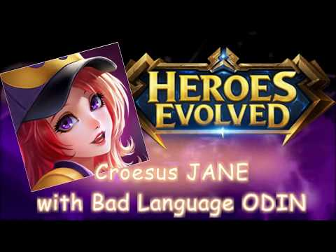 Heroes Evolved : Croesus JANE with BAD Language ODIN