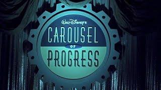 2018 Walt Disney's Carousel of Progress Complete Show HD