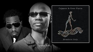 cajmere gene farris members only original mix
