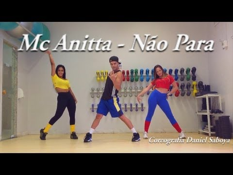 Mc Anitta - Não Para Coreografia Daniel Saboya TRAVEL_VIDEO