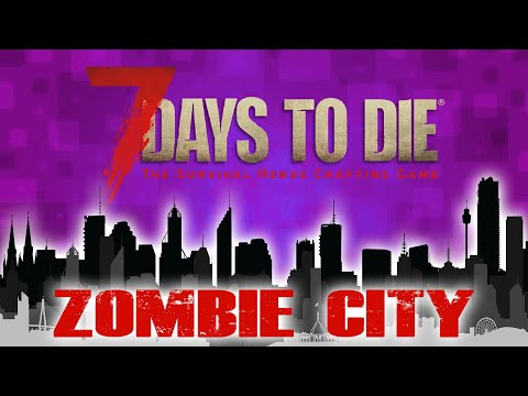 BUTCHER, BAKER, CANDLESTICK MAKER HORDE NIGHT (7 Days To Die - Zombie City)(Ep.43)