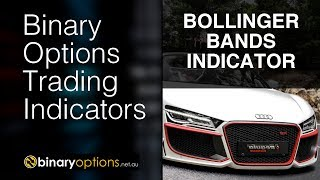 Bollinger Bands Indicator: How to use a Bollinger Bands strategy for binary options trading