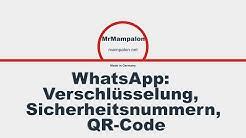 WhatsApp: Verschlüsselung, Sicherheitsnummern und dieser QR-Code kurz erklärt!