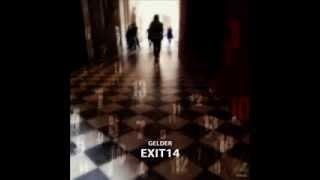 """""""Gelder"""" 3rd Album EXIT14"""