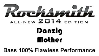 "Danzig ""Mother"" bass cover  Rocksmith 2014 finger 100%"