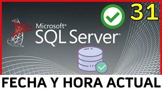 Curso SQL Server - 31. Fecha y Hora Actual | UskoKruM2010