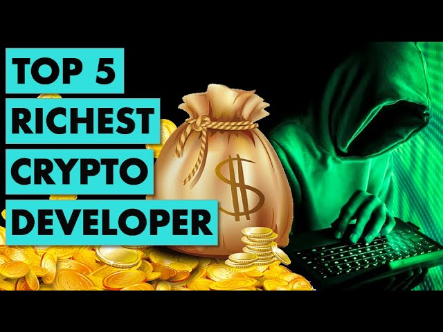 Top 5 Richest Developers in Crypto