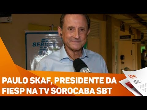 Paulo Skaf, presidente da FIESP na TV SOROCABA SBT - TV SOROCABA/SBT