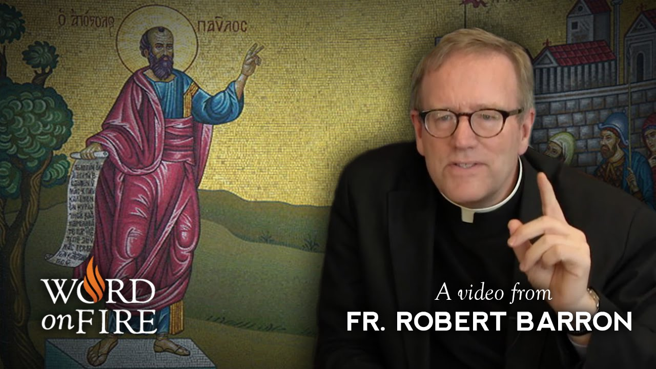 Bishop Barron on St. Paul and the Mission of the Church